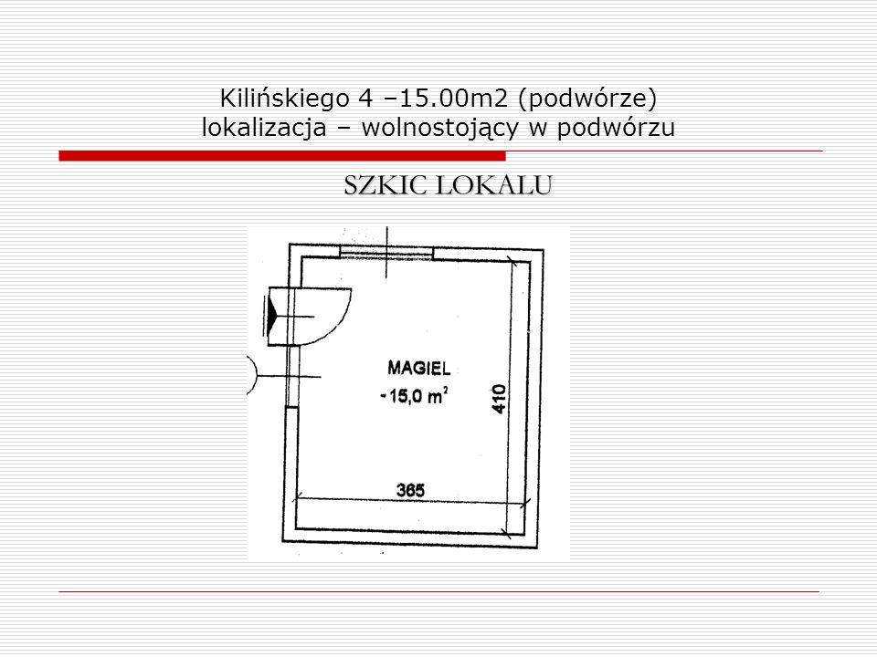 Kilińskiego 4 –15.00m2 (podwórze) lokalizacja – wolnostojący w podwórzu SZKIC LOKALU