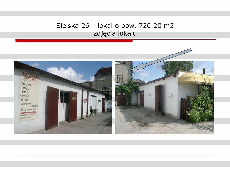 Sielska 26 – lokal o pow. 720.20 m2 zdjęcia lokalu
