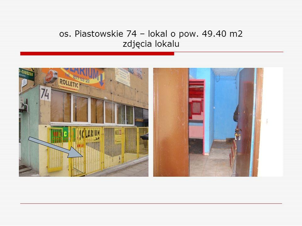 os.Piastowskie 74 – lokal o pow. 49.40 m2 Instalacje: inst.