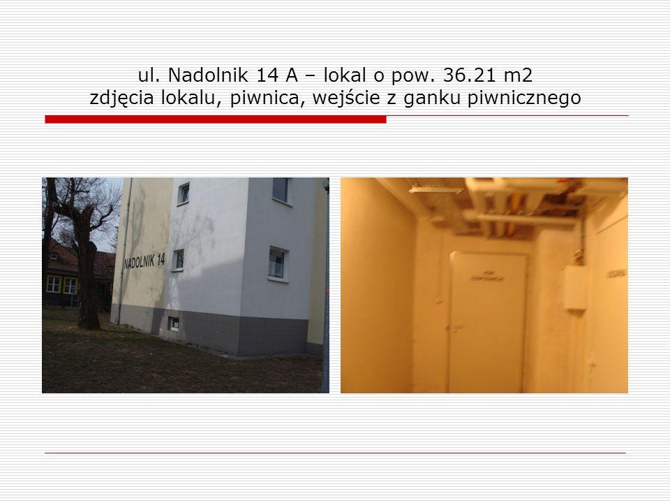 ul.Nadolnik 14 A – lokal o pow.