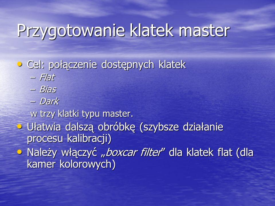 Przygotowanie klatek master 1.Wybierz klatki określonego rodzaju 2.