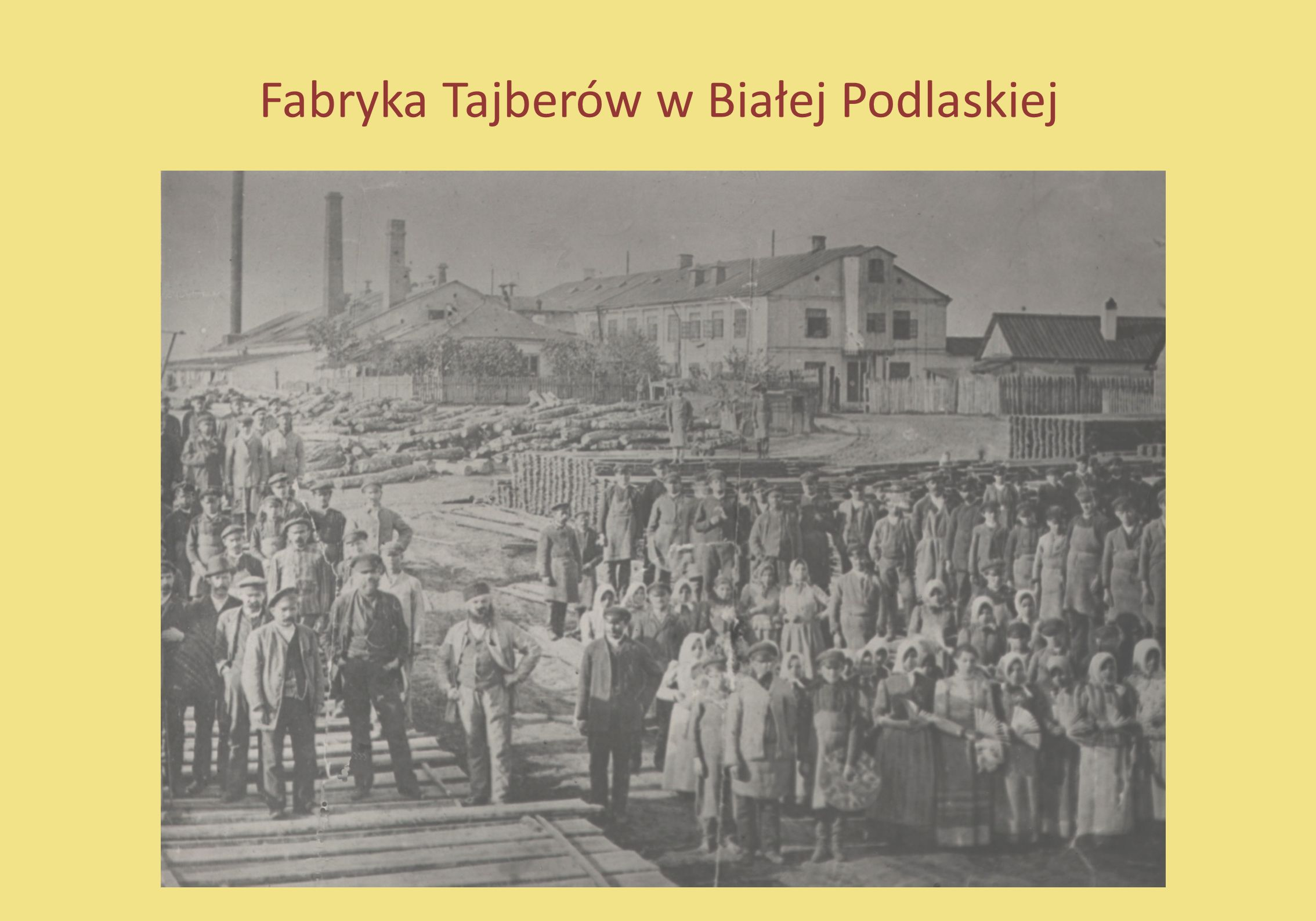 Fabryka Tajberów w Białej Podlaskiej