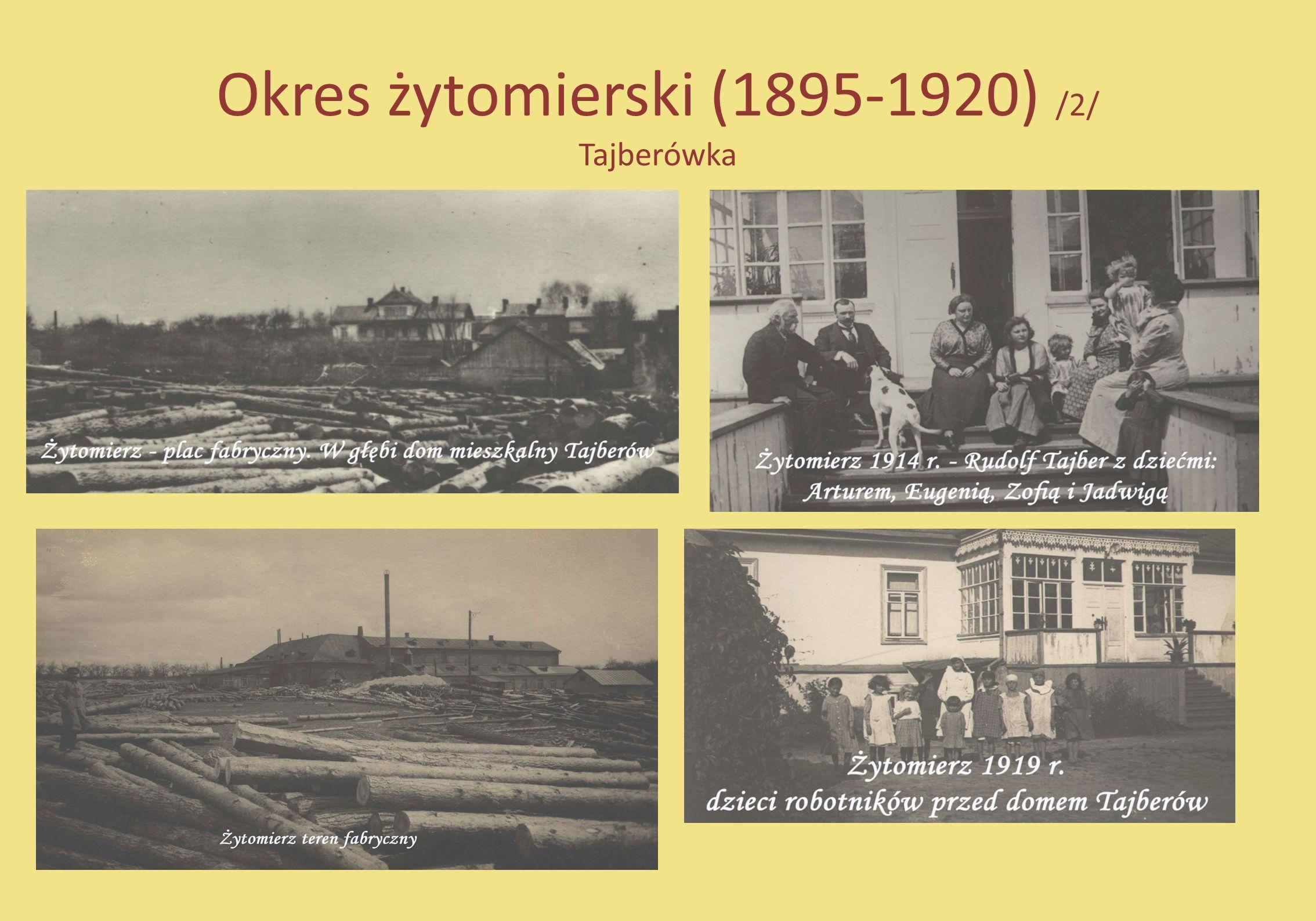 Okres żytomierski (1895-1920) /2/ Tajberówka