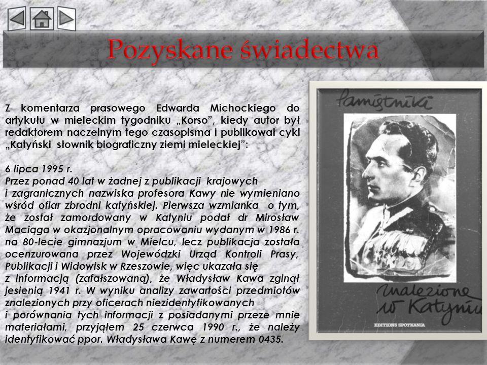 Z komentarza prasowego Edwarda Michockiego do artykułu w mieleckim tygodniku Korso, kiedy autor był redaktorem naczelnym tego czasopisma i publikował