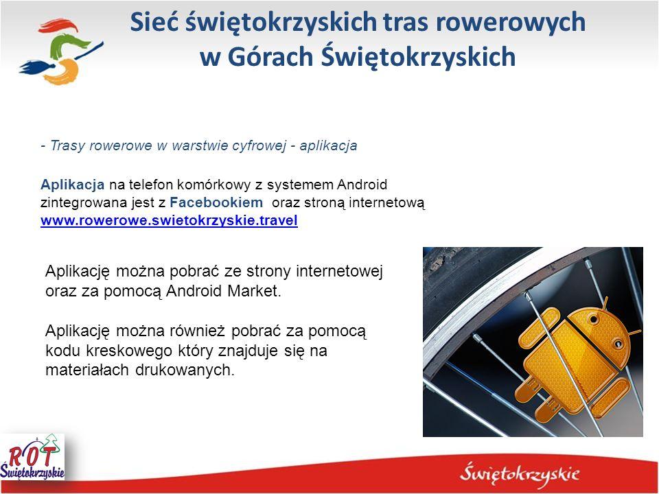 Sieć świętokrzyskich tras rowerowych w Górach Świętokrzyskich - Trasy rowerowe w warstwie cyfrowej - aplikacja Aplikacja na telefon komórkowy z system