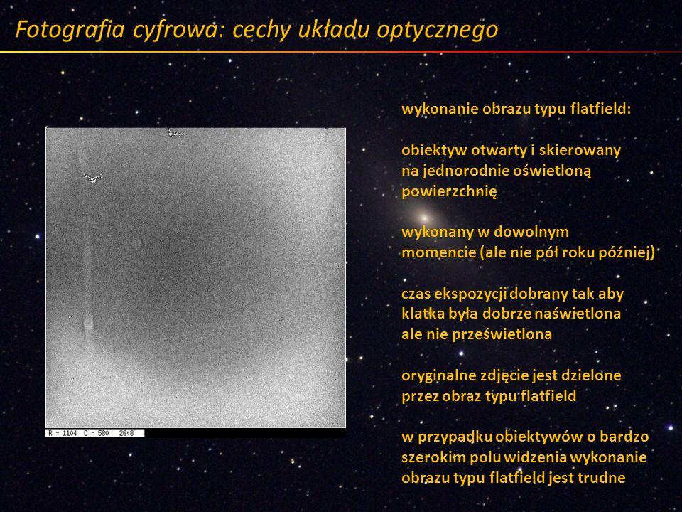 Fotografia cyfrowa: cechy układu optycznego wykonanie obrazu typu flatfield: obiektyw otwarty i skierowany na jednorodnie oświetloną powierzchnię wyko