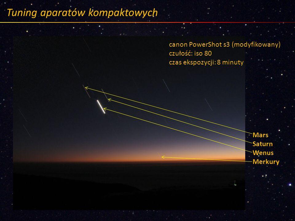 Tuning aparatów kompaktowych canon PowerShot s3 (modyfikowany) czułość: iso 80 czas ekspozycji: 8 minuty Mars Saturn Wenus Merkury