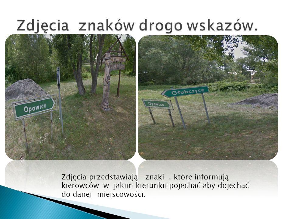 Zdjęcia przedstawiają znaki, które informują kierowców w jakim kierunku pojechać aby dojechać do danej miejscowości.