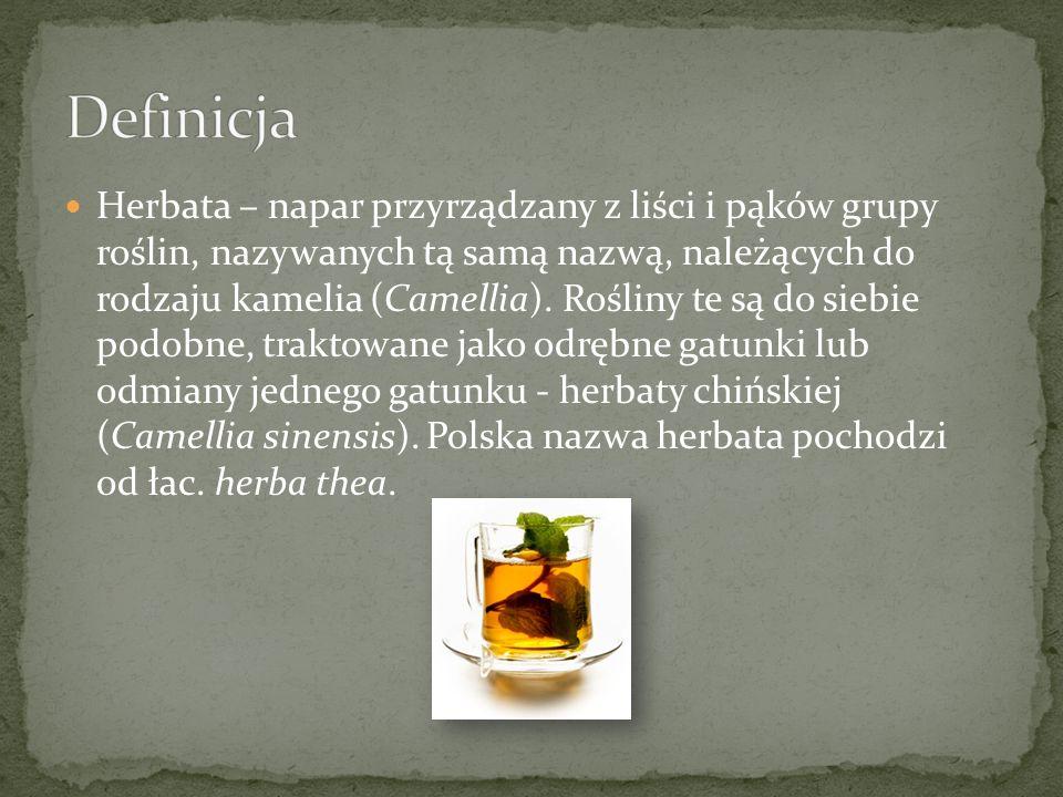Herbata – napar przyrządzany z liści i pąków grupy roślin, nazywanych tą samą nazwą, należących do rodzaju kamelia (Camellia). Rośliny te są do siebie