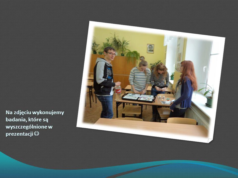 Na zdjęciu wykonujemy badania, które są wyszczególnione w prezentacji Na zdjęciu wykonujemy badania, które są wyszczególnione w prezentacji