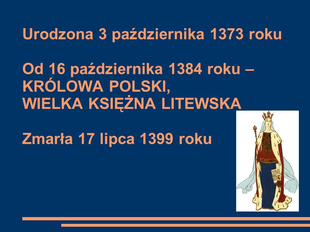 Drzewo genealogiczne Jadwigi Andegaweńskiej Karol Robert Andegaweński (1288–1342) Ludwik Węgierski (1326– 1382) Elżbieta Łokietkówna (1305–1380) JADWIGA ANDEGAWEŃSKA Stefan Kotromanić Elżbieta Bośniaczka (ok.