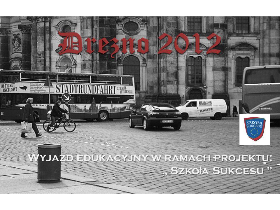 Wyjazd edukacyjny w ramach projektu: Szko ł a Sukcesu Szko ł a Sukcesu