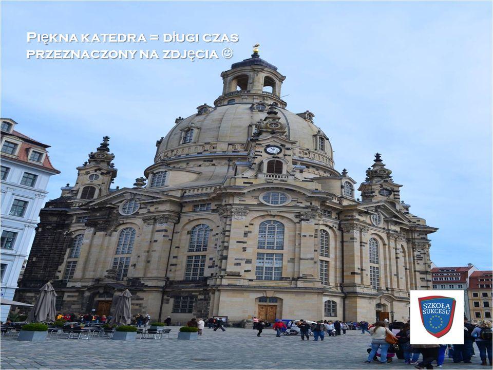Piękna katedra = długi czas przeznaczony na zdjęcia