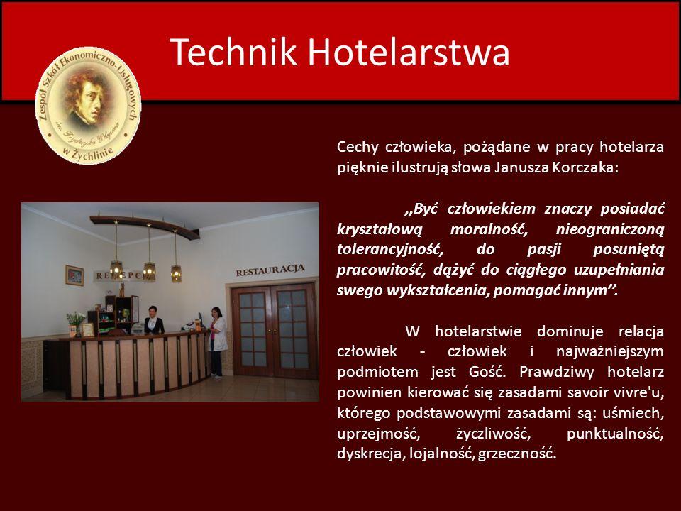 Technik Hotelarstwa Cechy człowieka, pożądane w pracy hotelarza pięknie ilustrują słowa Janusza Korczaka:,,Być człowiekiem znaczy posiadać kryształową