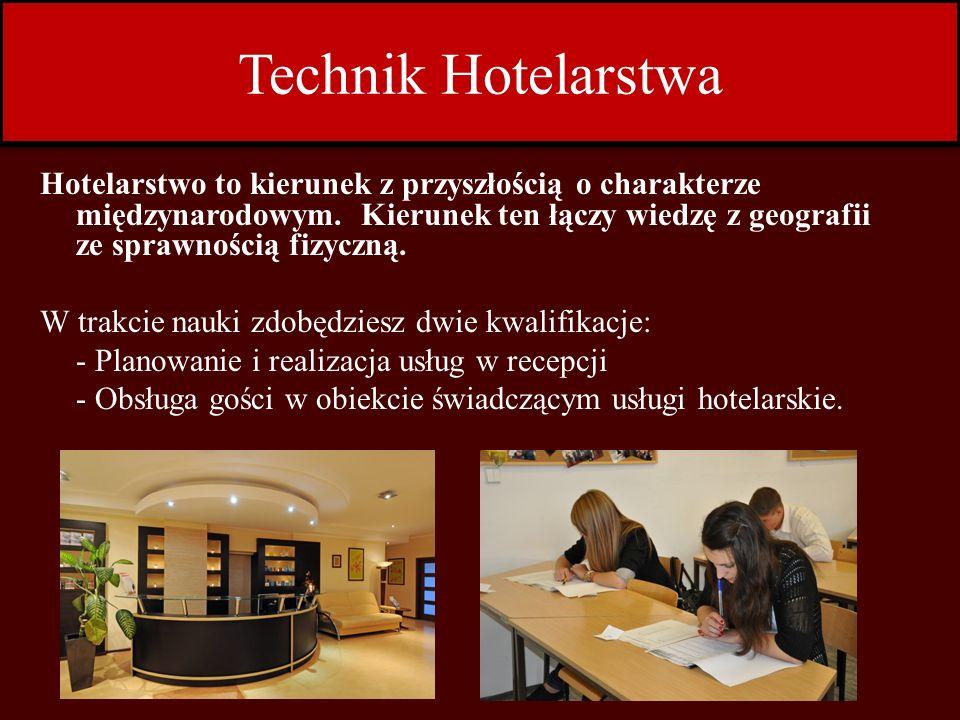 Zdobyte umiejętności: Absolwent szkoły kształcący się w zawodzie technik hotelarstwa będzie profesjonalistą gościnności przygotowanym do wykonywania następujących zadań zawodowych: wykonywania prac związanych z obsługą gości w recepcji prowadzenia działalności promocyjnej oraz sprzedaży usług hotelarskich; rezerwowania usług hotelarskich; przygotowywania jednostek mieszkalnych do przyjęcia gości; przygotowywania i podawania śniadań w obiekcie świadczącym usługi hotelarskie; przyjmowania i realizacji zamówień na usługi hotelarskie