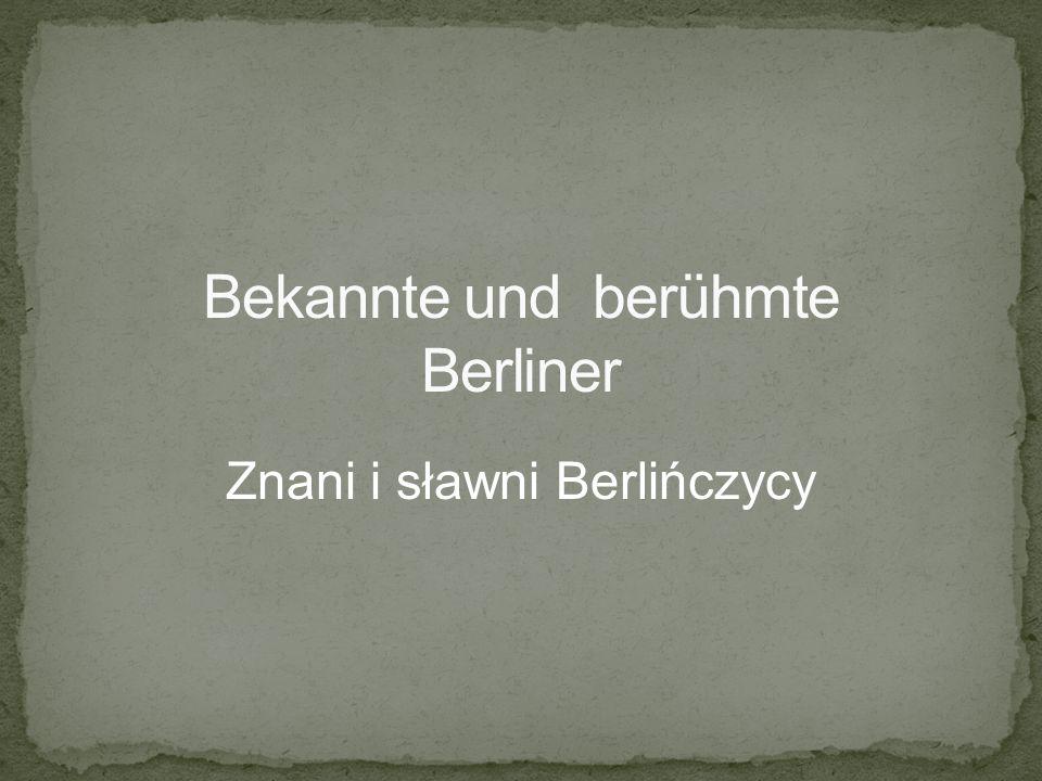 Znani i sławni Berlińczycy