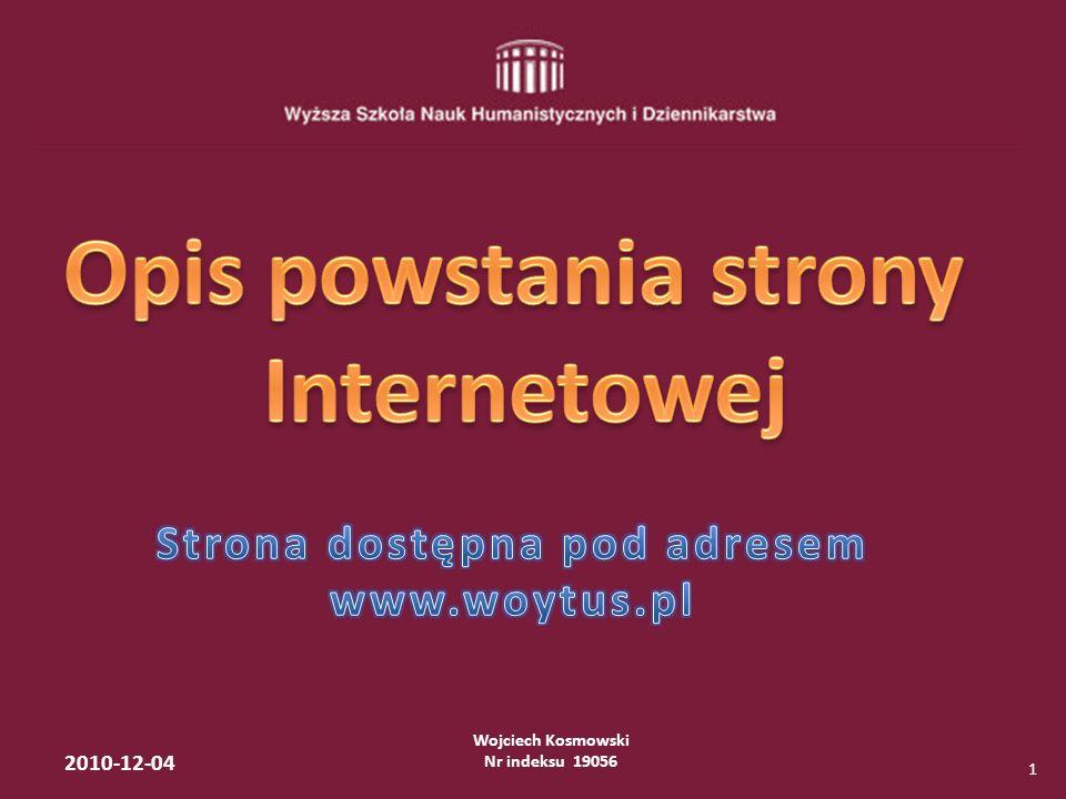 Wojciech Kosmowski Nr indeksu 19056 2010-12-04 12