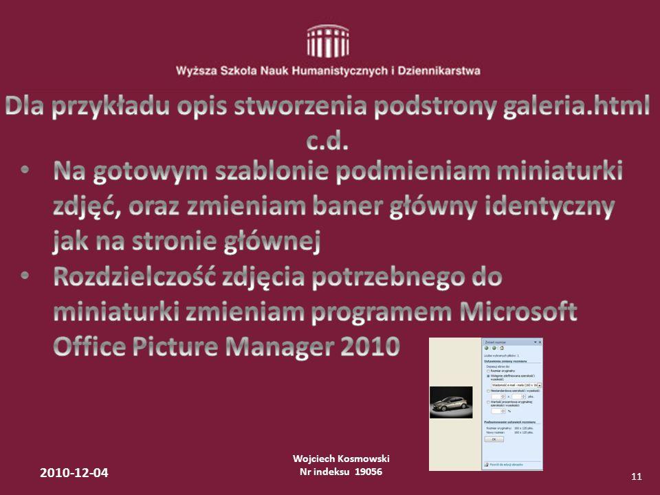Wojciech Kosmowski Nr indeksu 19056 2010-12-04 11