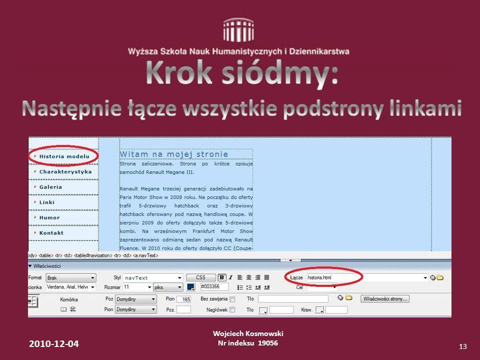 Wojciech Kosmowski Nr indeksu 19056 2010-12-04 13