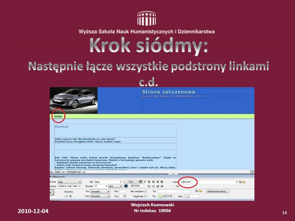 Wojciech Kosmowski Nr indeksu 19056 2010-12-04 14