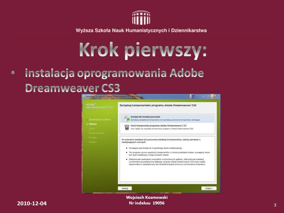 Wojciech Kosmowski Nr indeksu 19056 2010-12-04 3