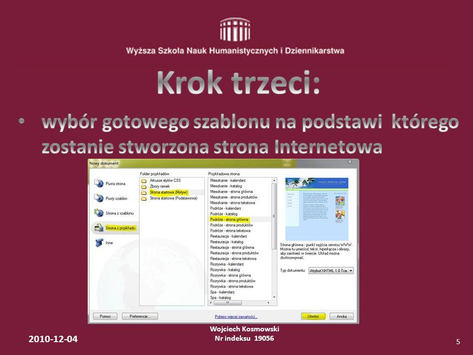 Wojciech Kosmowski Nr indeksu 19056 2010-12-04 16