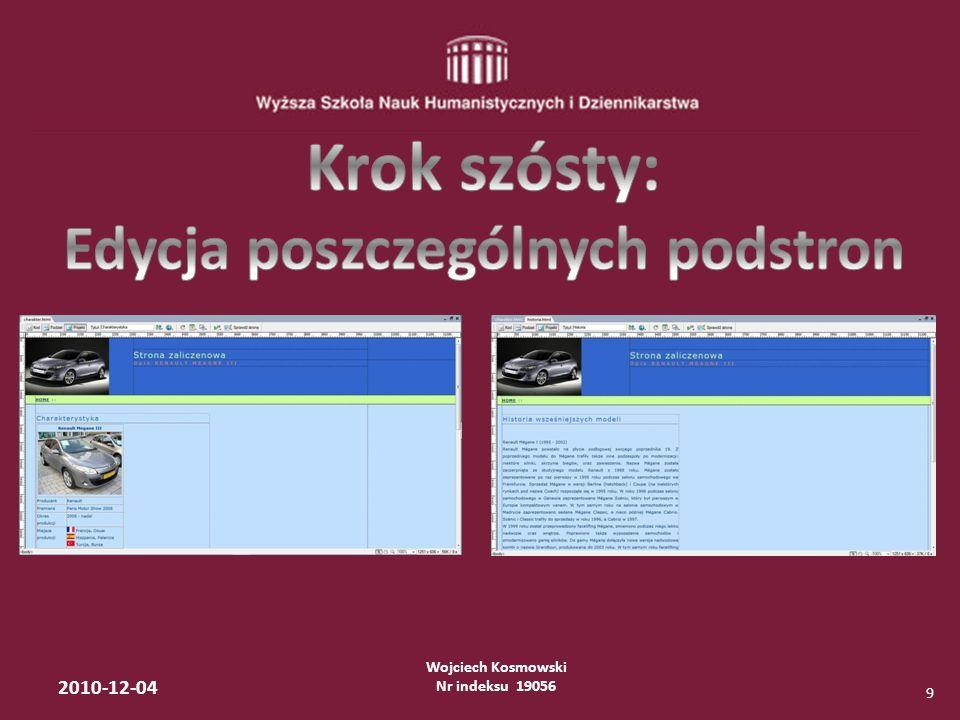 Wojciech Kosmowski Nr indeksu 19056 2010-12-04 10