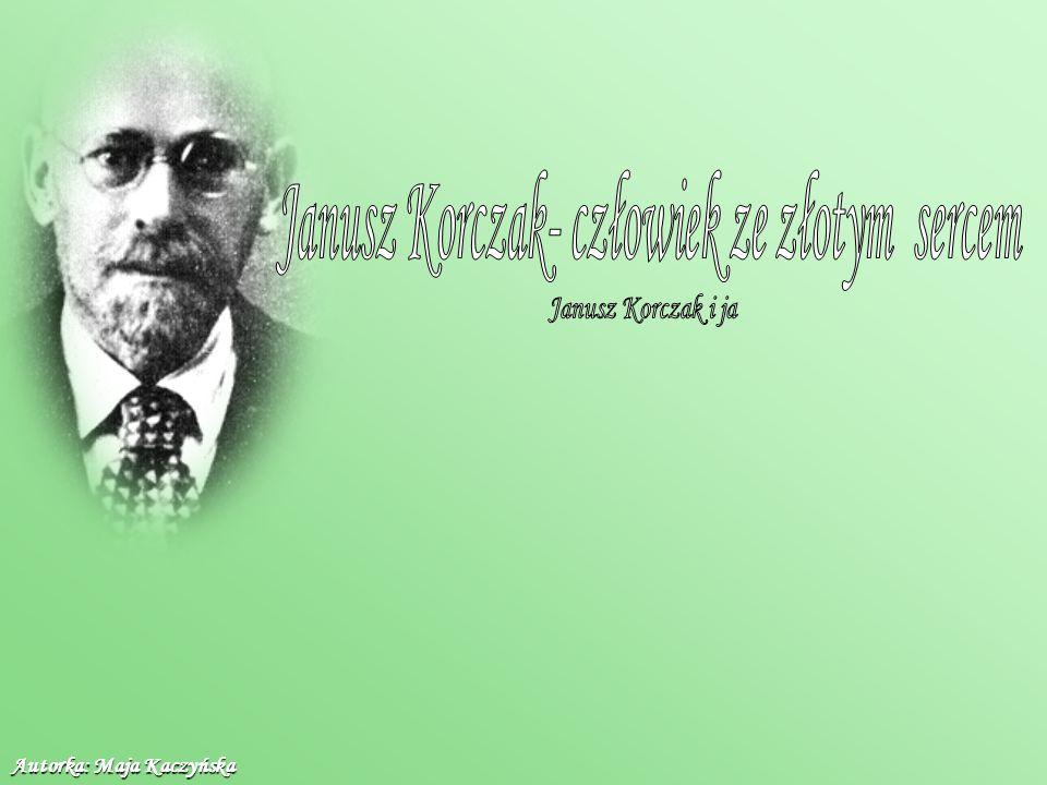 Janusz Korczak, a właściwie Henryk Goldszmit urodził się w Warszawie, 22 lipca 1878r (lub 1879).