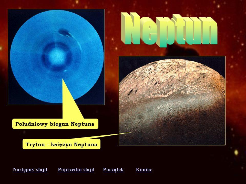 Następny slajdPoprzedni slajdKoniecPoczątek Chmury w atmosferze Neptuna