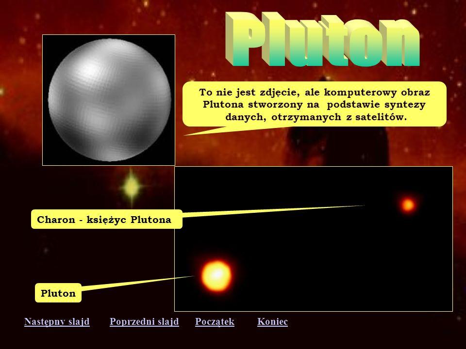 Następny slajdPoprzedni slajdKoniecPoczątek Neptun jest bardzo podobny do Urana, choć jest najmniejszym z gazowych gigantów. Dzień na tej planecie trw