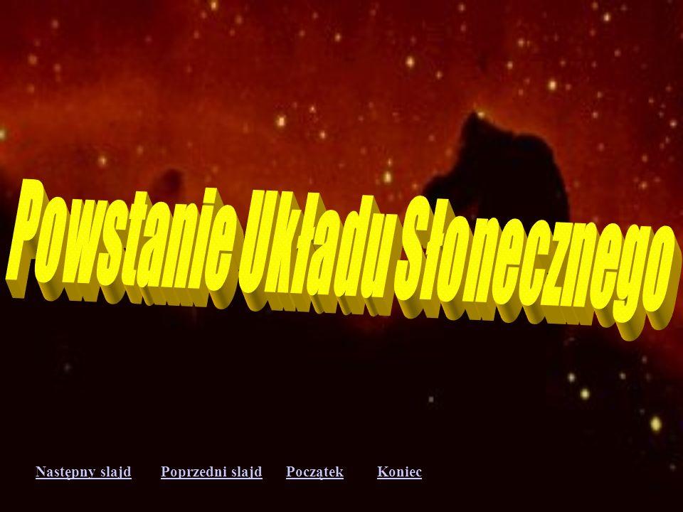 Następny slajdPoprzedni slajdKoniecPoczątek Kometa Hyakutake Kometa Soho 98