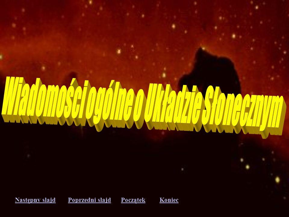 Następny slajdPoprzedni slajdKoniecPoczątek Wielki Kanion na Marsie Phobos - jeden z dwóch księżyców Marsa Poranek na Marsie