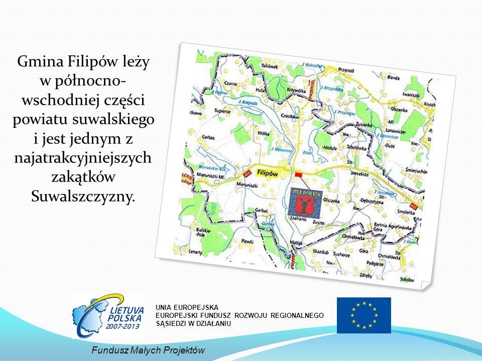 Gmina Filipów leży w północno- wschodniej części powiatu suwalskiego i jest jednym z najatrakcyjniejszych zakątków Suwalszczyzny. UNIA EUROPEJSKA EURO