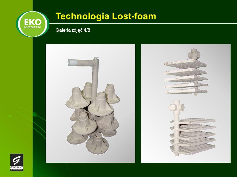 Galeria zdjęć 4/8 Technologia Lost-foam
