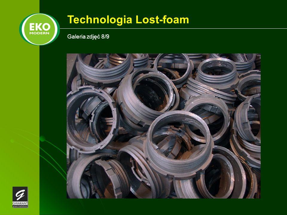 Galeria zdjęć 8/9 Technologia Lost-foam