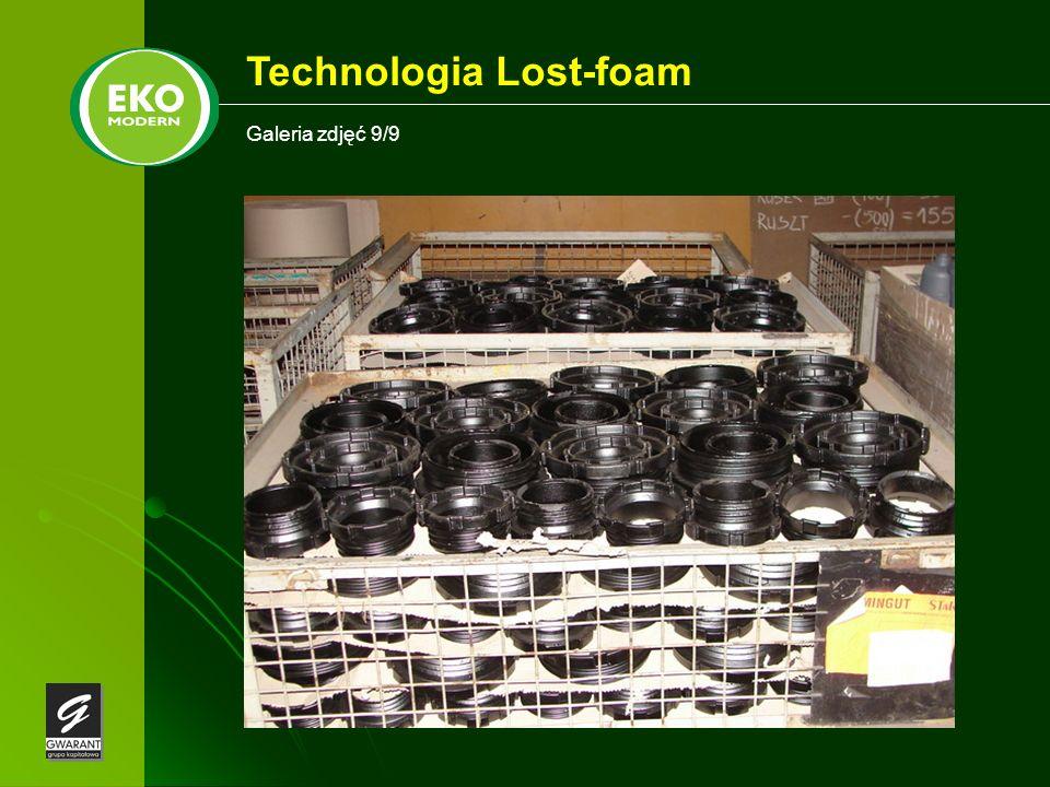 Galeria zdjęć 9/9 Technologia Lost-foam