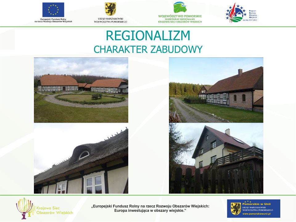 REGIONALIZM CHARAKTER ZABUDOWY