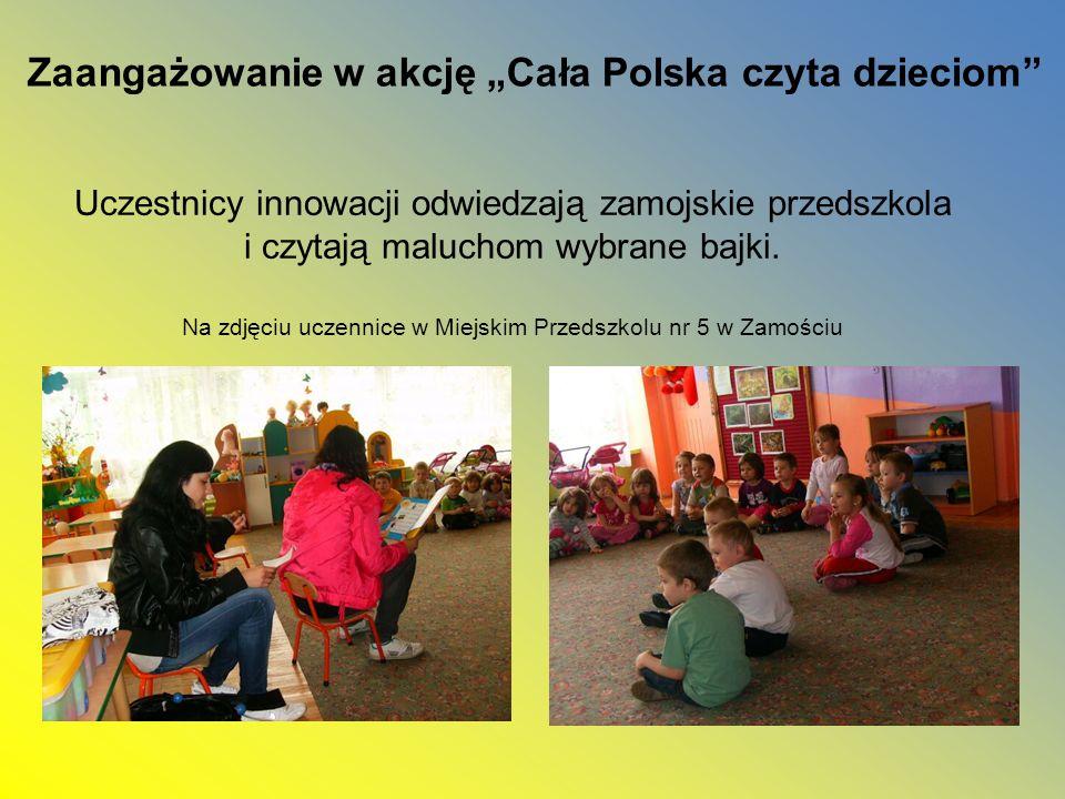 Uczestnicy innowacji odwiedzają zamojskie przedszkola i czytają maluchom wybrane bajki. Na zdjęciu uczennice w Miejskim Przedszkolu nr 5 w Zamościu Za
