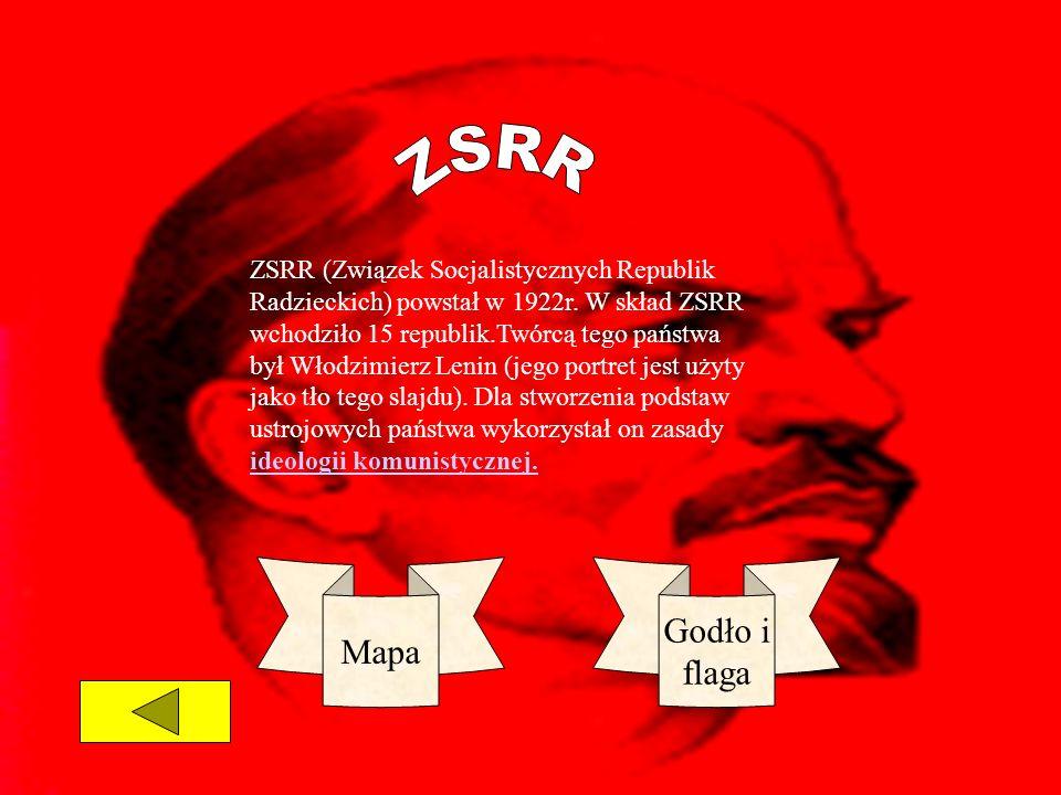 ZSRR (Związek Socjalistycznych Republik Radzieckich) powstał w 1922r. W skład ZSRR wchodziło 15 republik.Twórcą tego państwa był Włodzimierz Lenin (je