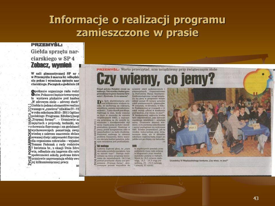 43 Informacje o realizacji programu zamieszczone w prasie