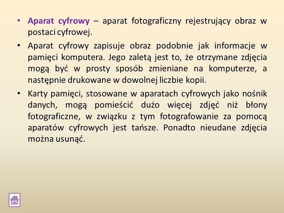 Aparat cyfrowy – aparat fotograficzny rejestrujący obraz w postaci cyfrowej. Aparat cyfrowy zapisuje obraz podobnie jak informacje w pamięci komputera
