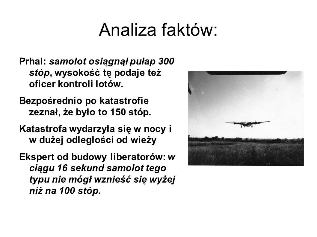 Analiza faktów: Prhal: samolot osiągnął pułap 300 stóp, wysokość tę podaje też oficer kontroli lotów.