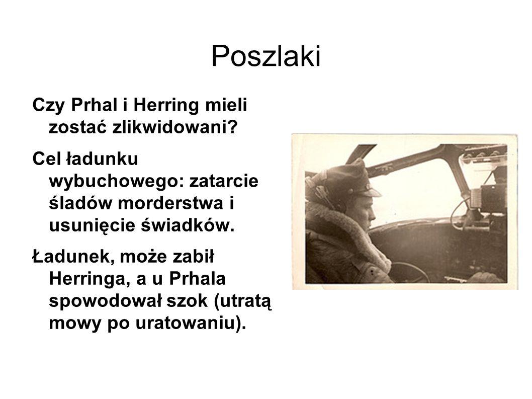 Poszlaki Czy Prhal i Herring mieli zostać zlikwidowani.
