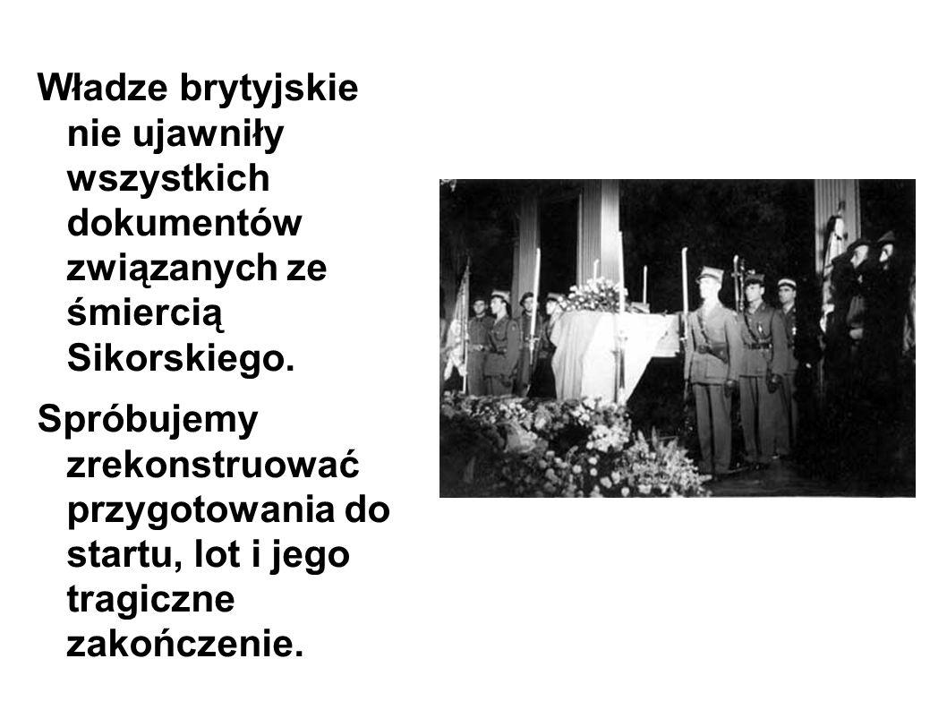 Władze brytyjskie nie ujawniły wszystkich dokumentów związanych ze śmiercią Sikorskiego.