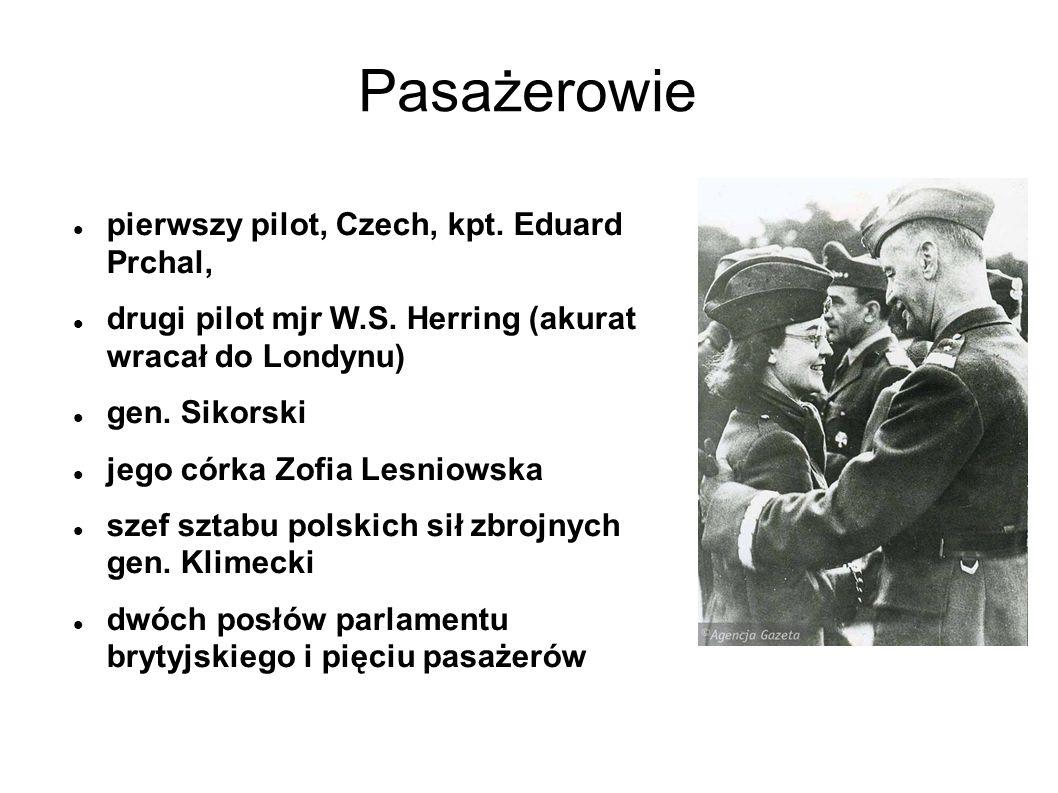Pasażerowie pierwszy pilot, Czech, kpt.Eduard Prchal, drugi pilot mjr W.S.