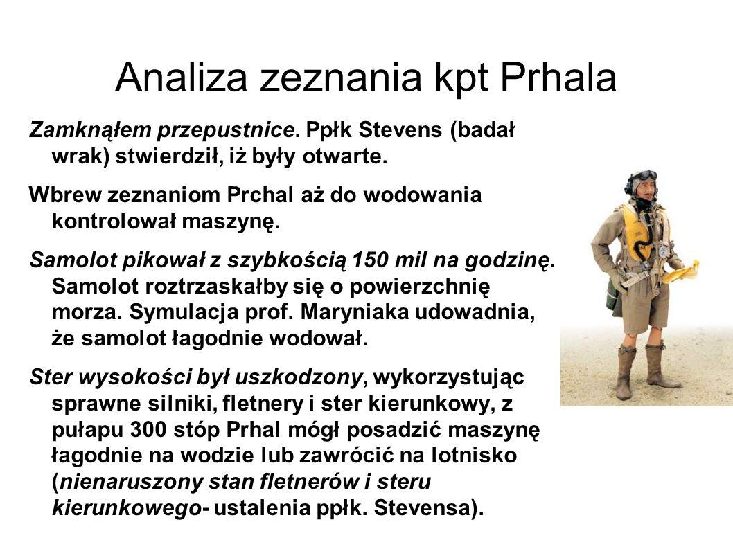 Analiza zeznania kpt Prhala Zamknąłem przepustnice.