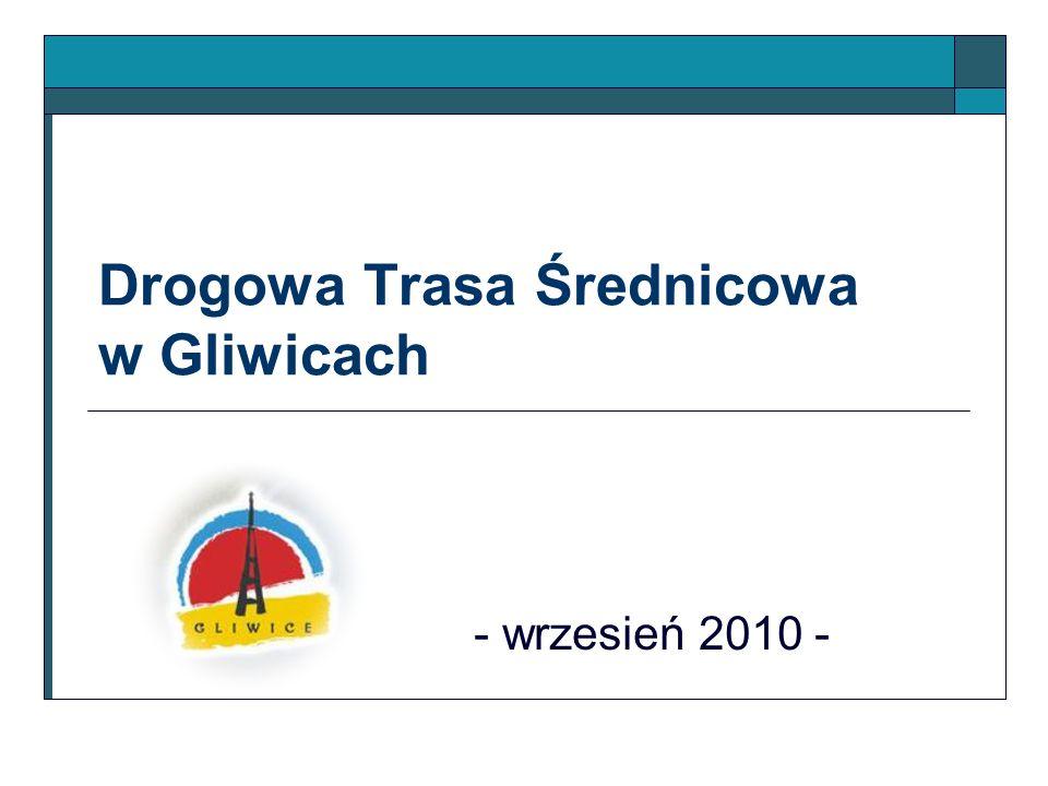 Drogowa Trasa Średnicowa w Gliwicach - wrzesień 2010 -