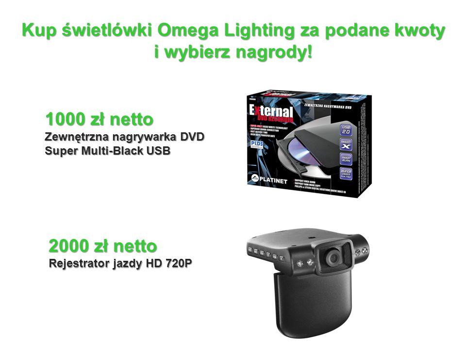 Kup świetlówki Omega Lighting za podane kwoty i wybierz nagrody.