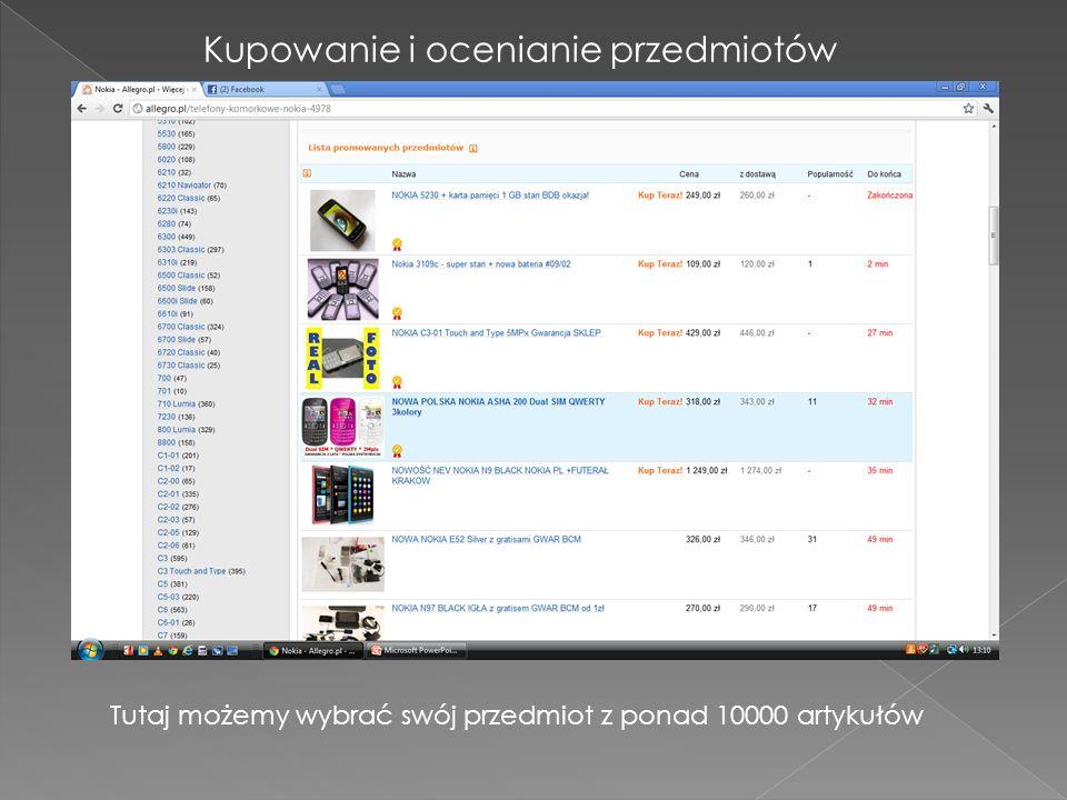Kupowanie i ocenianie przedmiotów Tutaj możemy wybrać swój przedmiot z ponad 10000 artykułów