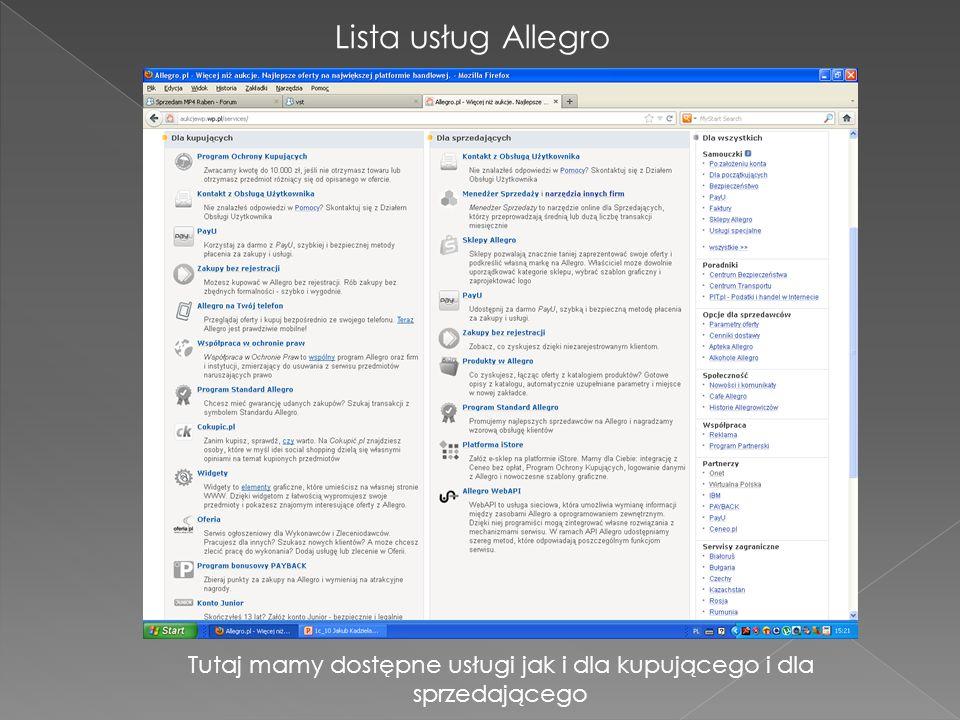 Lista usług Allegro Tutaj mamy dostępne usługi jak i dla kupującego i dla sprzedającego